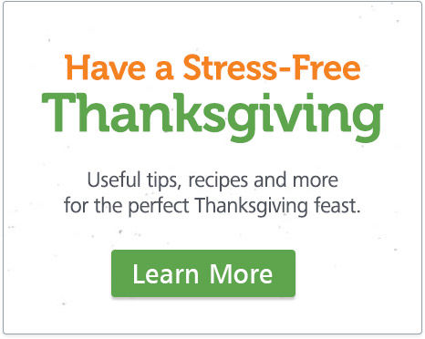 Have a stress-free Thanksgiving with these helpful tips.