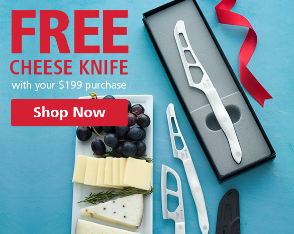 FREE Cheese Knife with purchase
